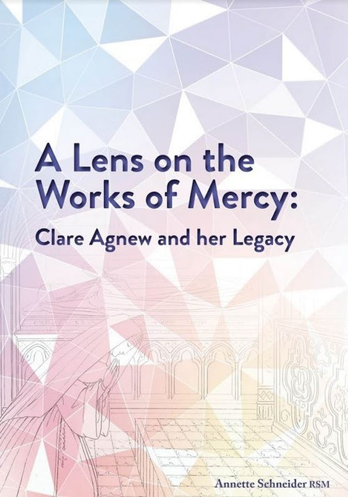 A Lens on the Works of Mercy plus Works of Mercy