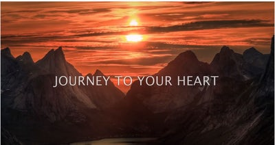'Journey to Your Heart'