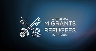 27 September, World Day of Migrants and Refugees