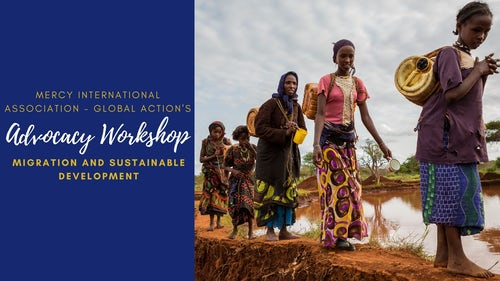 Mercy Global Action Hosts First Advocacy Workshop on Migration and Development