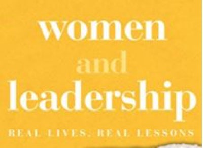 Women and Leadership Real Lives, Real Lessons