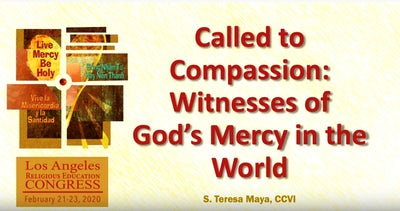 Called to Compassion: Witnesses of God's Mercy in the World: Teresa Maya CCVI