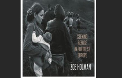 'Where the Water Ends: Seeking Refuge in Fortress Europe' by Zoe Hollman