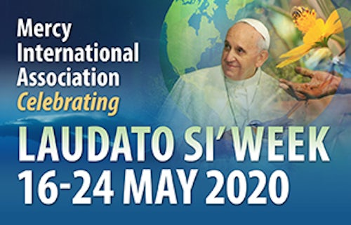 'Everything is Connected': Celebrate Laudato Si Week, 16-24 May 2020