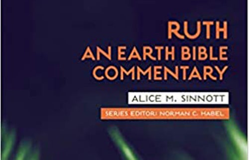 Ruth: An Earth Bible Commentary