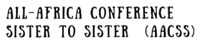 All-Africa Conference:  Sister to Sister