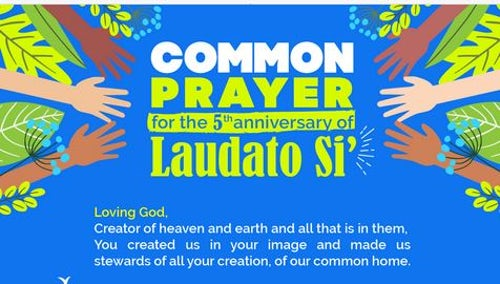 MIA Prayer Intention: Common Prayer for the 5th Anniversary of Laudato Si'