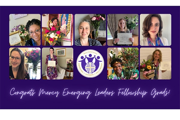 A Graduating Fellow's Reflection on the Inaugural Graduation of the  Mercy Global Action Emerging Leaders Fellowship 2019-2021