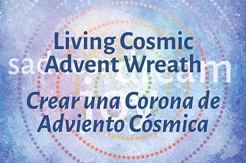 Creating A Living Cosmic Advent Wreath