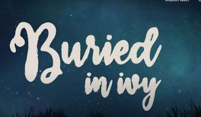 Song: 'Buried in Ivy'