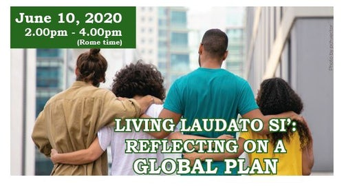 Laudato Si': Reflecting on a Global Plan