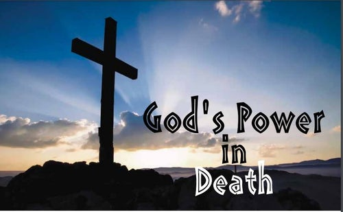 God's Power in Death: Scripture with Kathleen Rushton